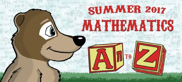 Summer 2017 Mathematics A to Z, featuring a coati (it's kind of the Latin American raccoon) looking over alphabet blocks, with a lot of equations in the background.